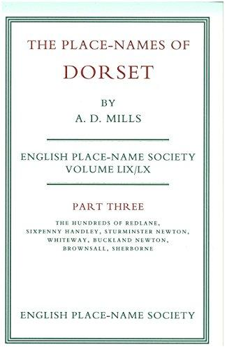 Place Names of Dorset Part 3, A D Mills, 1989