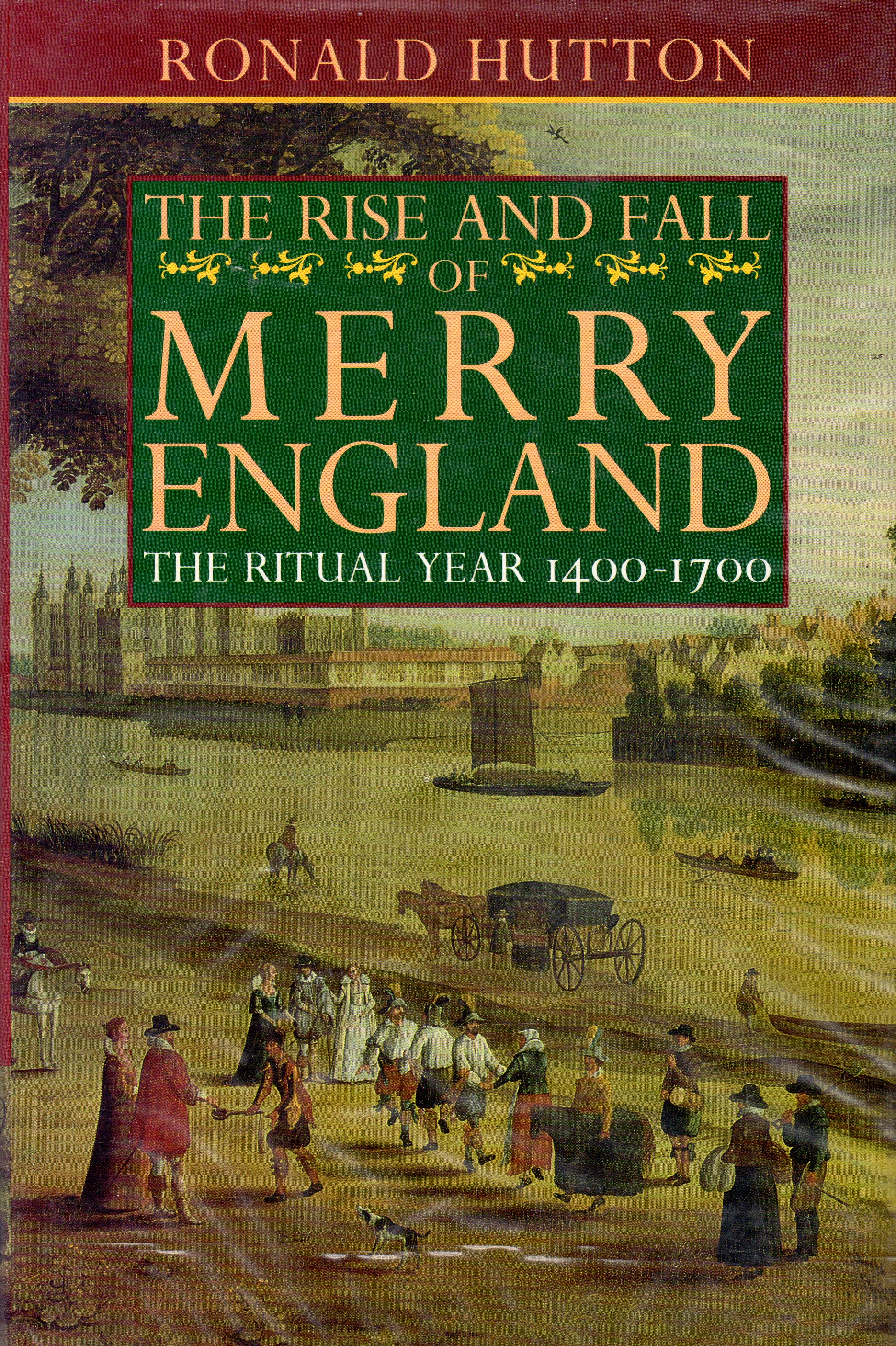 The Rise and Fall of Merry England, Hutton